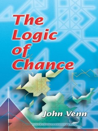 The Logic of Chance (Dover Books on Mathematics)