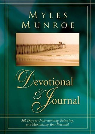 Myles Munroe 365 Day Devotional