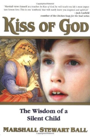 Kiss of God by Marshall Stewart Ball