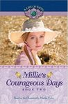 Millie's Courageous Days (A Life Of Faith: Millie Keith #2)