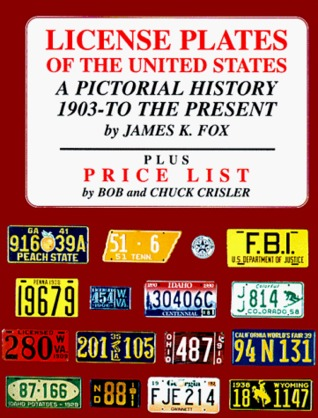 License Plates of the United States: A Pictorial History, 1903 to the Present