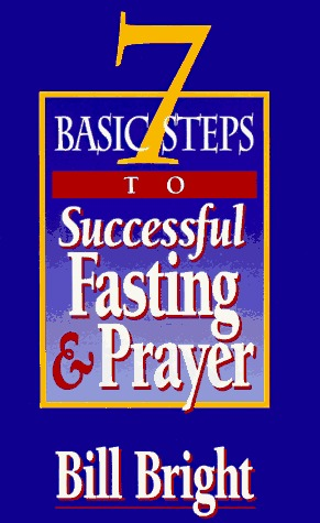 7 Basic Steps to Successful Fasting & Prayer PDF Download