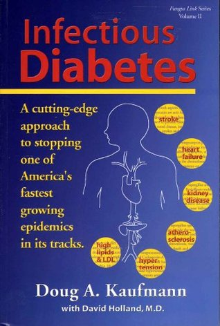 Infectious Diabetes: A Cutting-Edge Approach to Stopping One of America's Fastest Growing Epidemics in Its Tracks