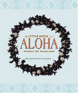 a-little-book-of-aloha-spirit-of-healing