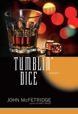 Tumblin' Dice: A Mystery (The Toronto Series)