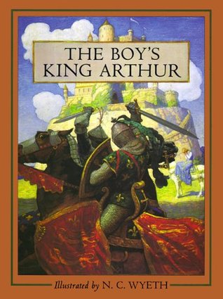 The Boys King Arthur: Sir Thomas Malorys History of King Arthur and His Knights of the Round Table