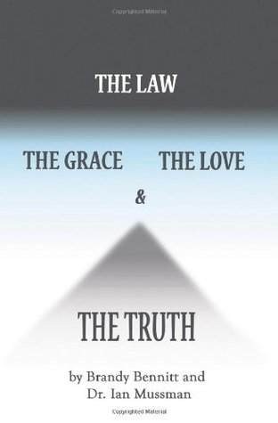 The Law, The Grace, The Love, & The Truth