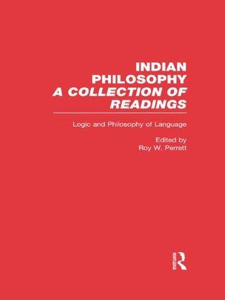 Logic and Language: Indian Philosophy: Logic and Language 2