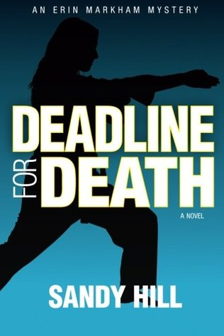 Deadline for Death: An Erin Markham Mystery