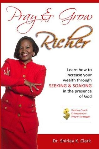 Pray and Grow Richer