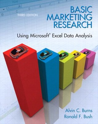 Basic Marketing Research Using Microsoft Excel Data Analysis (3rd Edition)