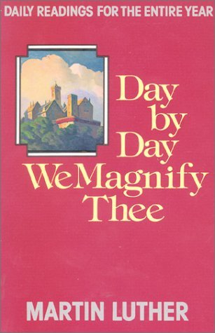 Day by Day We Magnify Thee