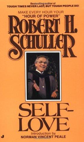 Self-love by Robert H. Schuller