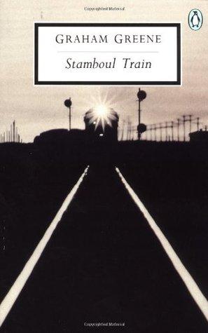 Stamboul Train by Graham Greene
