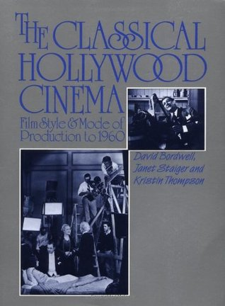 Hollywoods Reductive Narratives About >> The Classical Hollywood Cinema Film Style And Mode Of Production To