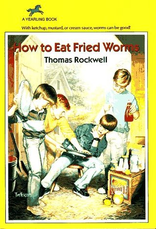 How to eat fried worms by thomas rockwell ccuart Choice Image