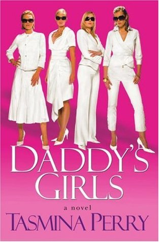 Daddy's Girls by Tasmina Perry