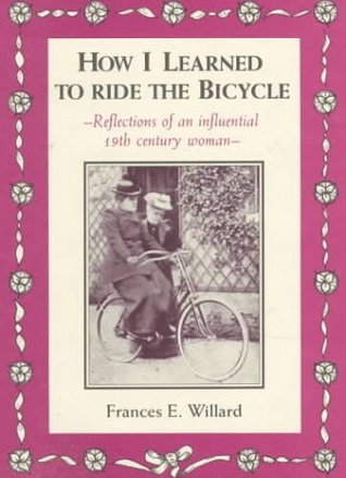 how-i-learned-to-ride-the-bicycle-reflections-of-an-influential-19th-century-woman