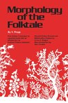 Morphology of the Folktale by Vladimir Propp
