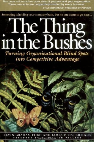 The Thing in the Bushes  by Kevin Graham Ford