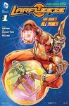 Larfleeze #1 by Keith Giffen