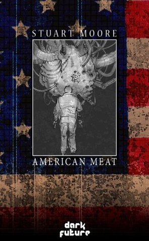 American Meat by Stuart Moore