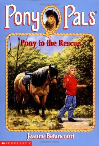 Pony to the Rescue (Pony Pals, #5)