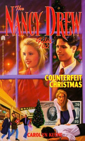 Counterfeit Christmas (Nancy Drew: Files, #102)