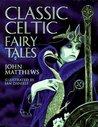 Classic Celtic Fairy Tales