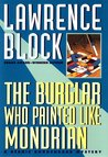 The Burglar Who Painted Like Mondrian (Bernie Rhodenbarr, #5)