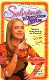Lotsa Luck (Sabrina the Teenage Witch, #10)