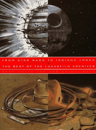 From Star Wars to Indiana Jones: The Best of the Lucasfilm Archives