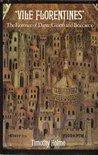 Vile Florentines: The Florence of Dante, Giotto, and Boccaccio