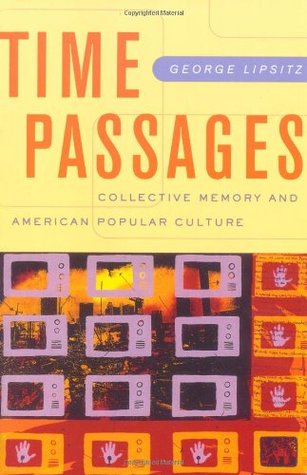 Time Passages by George Lipsitz