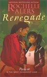 Renegade (Hideaway Legacy #10)