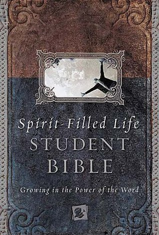 Spirit-filled Life Bible For Students Growing In The Power Of... by Jack W. Hayford