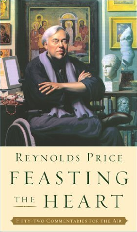 Feasting the Heart: Fifty-Two Commentaries for the Air