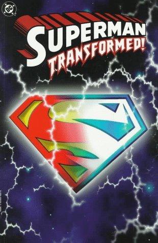 Superman: Transformed!