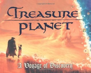 Treasure Planet: A Voyage of Discovery