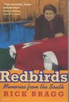 Redbirds: Memories from the South (Panther)
