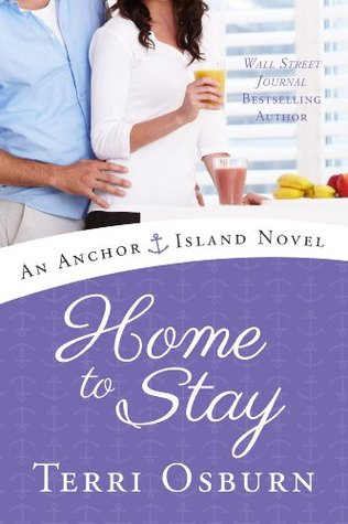Home to Stay (Anchor Island, #3)