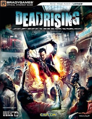 Dead Rising Official Strategy Guide