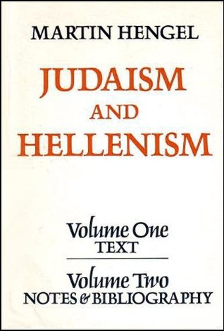 Judaism And Hellenism By Martin Hengel