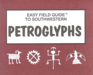 Easy Field Guide to Southwestern Petroglyphs