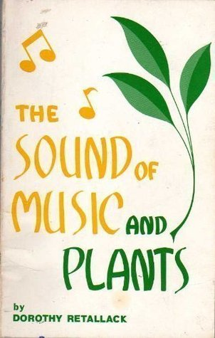 The Sound of Music and Plants