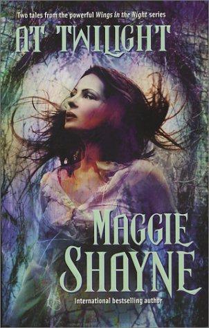At Twilight: Born in Twilight / Beyond Twilight (Wings in the Night, #4 & #5)