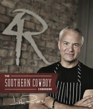 The Southern Cowboy Cookbook