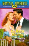 The Birth Mother (Montana Mavericks: Wed in Whitehorn Series #8)
