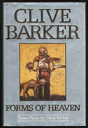 Forms of Heaven by Clive Barker
