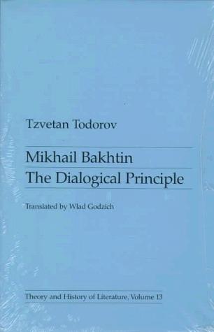 Mikhail Bakhtin by Tzvetan Todorov